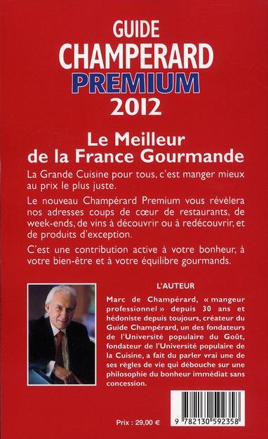 Guide Champerard premium 2012 ; la grande cuisine pour tous