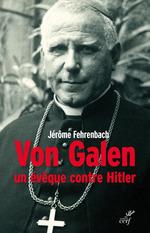 Vente Livre Numérique : Von Galen, un évêque contre Hitler  - Jerome Fehrenbach