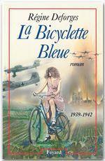 Vente Livre Numérique : La Bicyclette Bleue  - Régine Deforges
