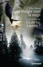 danger sous la neige ; où es-tu, Lauren ?