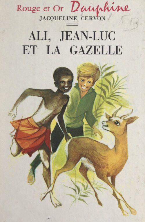 Ali, Jean-Luc et la gazelle