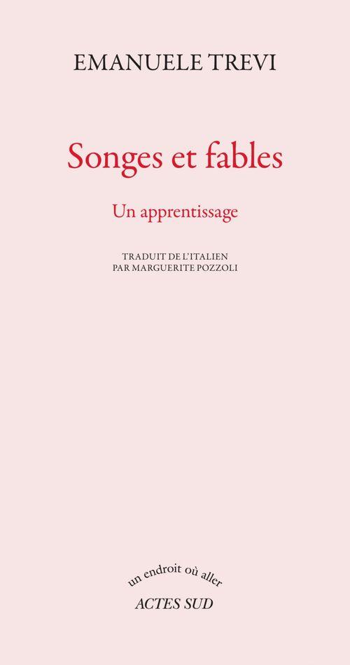 Songes et fables ; un apprentissage