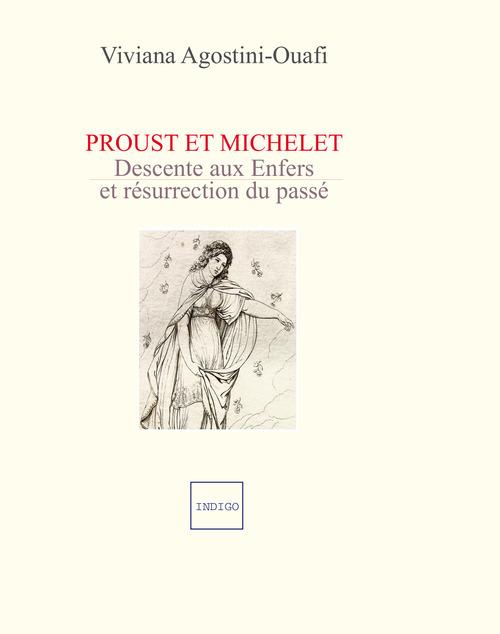 Proust et Michelet ; descente aux enfers et resurrection du passé