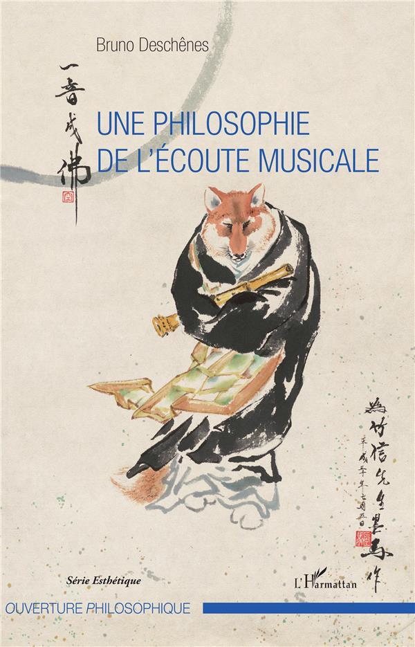 Une philosophie de l'écoute musicale