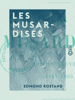 Vente Livre Numérique : Les Musardises - 1887-1893  - Edmond Rostand