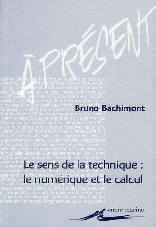 Le Sens De La Technique : Le Numerique Et Le Calcul