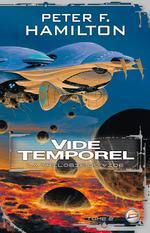 Couverture de La trilogie du vide t.2 ; vide temporel