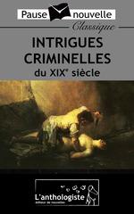 Vente Livre Numérique : Intrigues criminelles du XIXe siècle  - Alexandre Dumas - Schwob Marcel - Conan - Léon Tolstoï - Charles Dickens