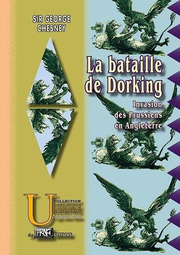 La bataille de Dorking ; invasion des prussiens en Angleterre