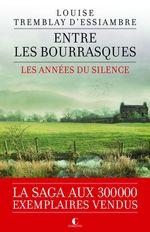 Vente Livre Numérique : Entre les bourrasques  - Louise Tremblay d'Essiambre