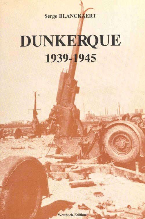 Dunkerque, 1939-1945