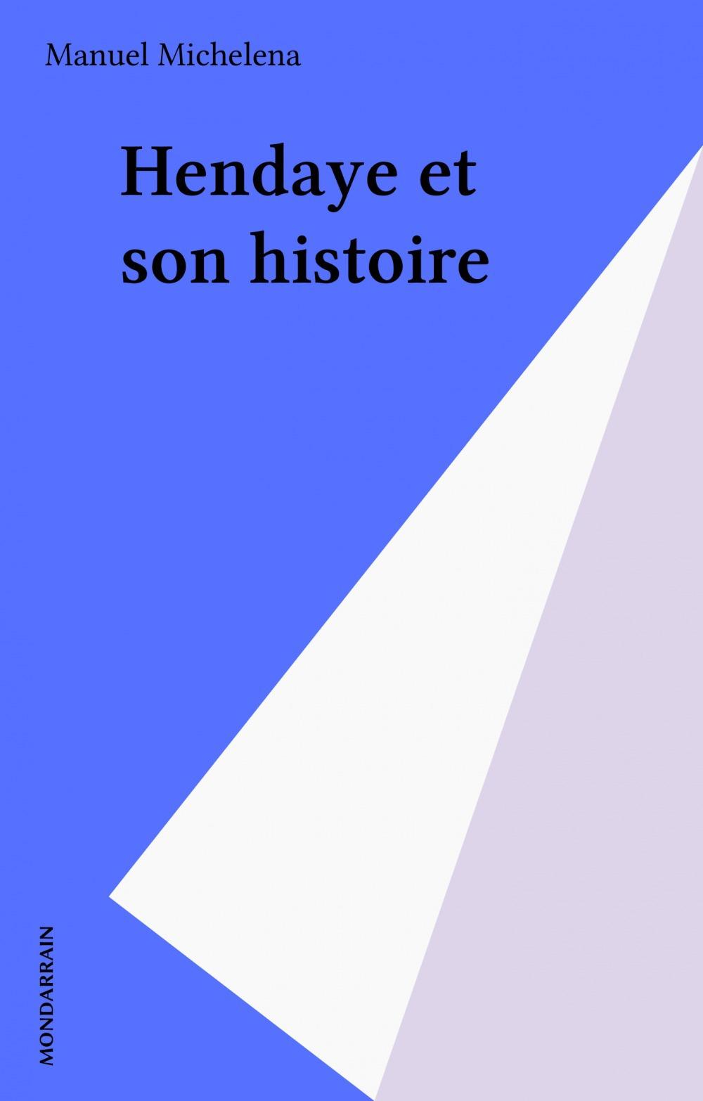 Hendaye et son histoire