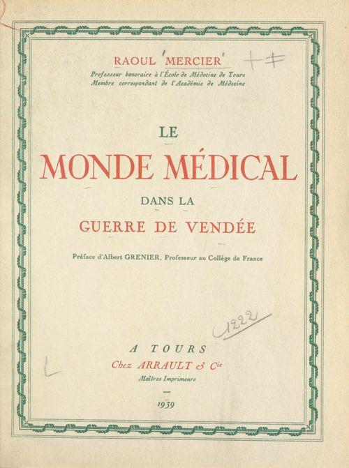 Le monde médical dans la guerre de Vendée