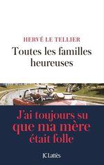 Vente livre : EBooks : Toutes les familles heureuses  - Hervé Le Tellier
