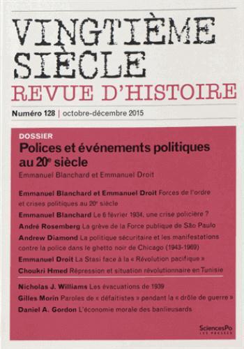Revue vingtieme siecle t.128 ; forces de l'ordre et crises politiques