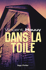 Dans la toile -Extrait offert-  - Vincent Hauuy
