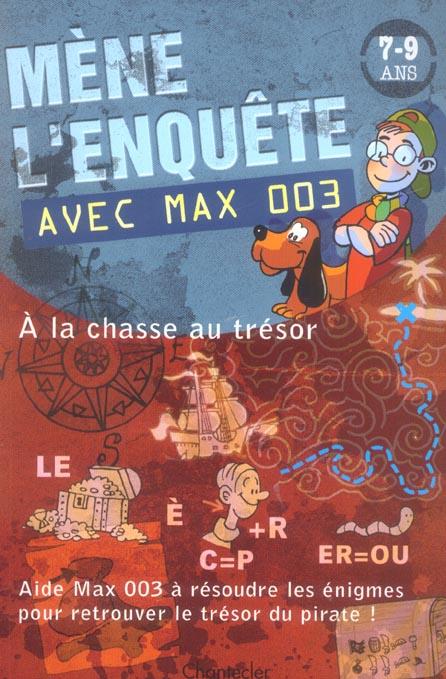 Mene l'enquete avec max 003 (7-9 a.) a la chasse du tresor