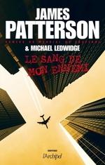 Vente Livre Numérique : Le sang de mon ennemi  - Michael Ledwidge - James Patterson