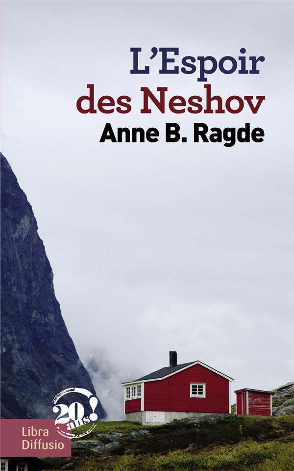 L'espoir des Neshov de Anne B. Ragde