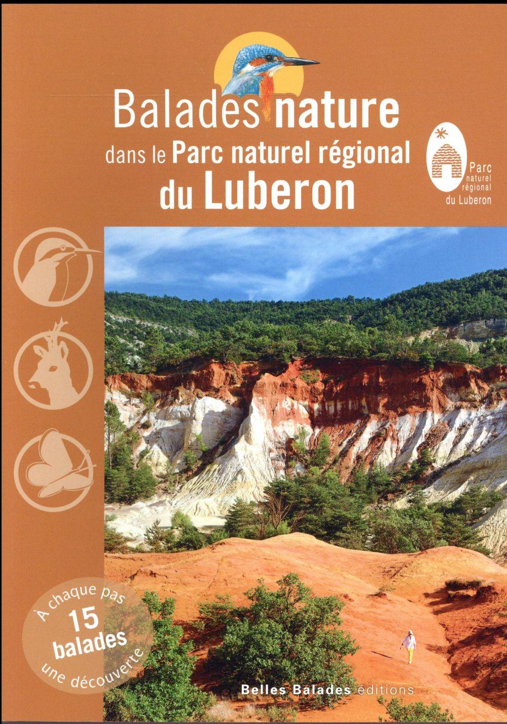 BALADES NATURE ; dans le parc naturel régional du Luberon