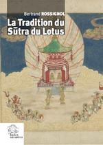 La tradition du sutra du lotus
