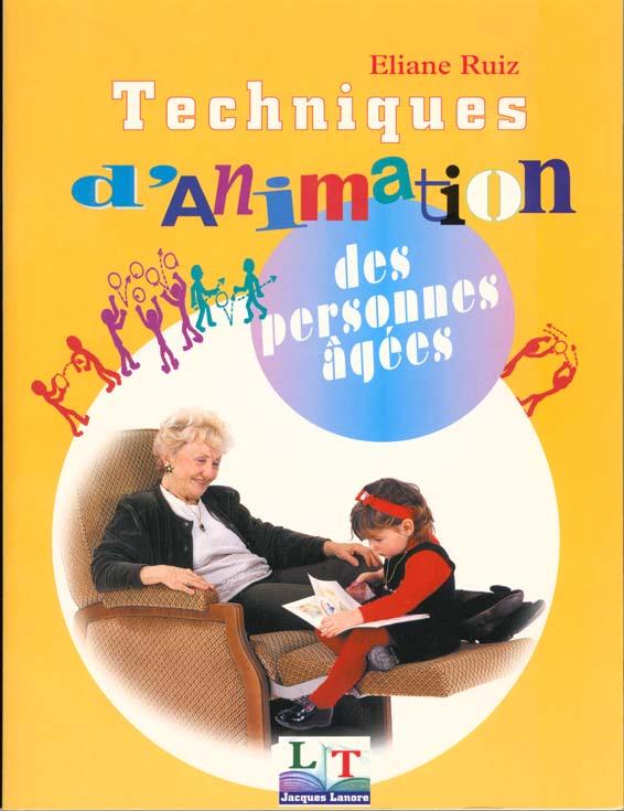 Techniques d'animation des personnes agees