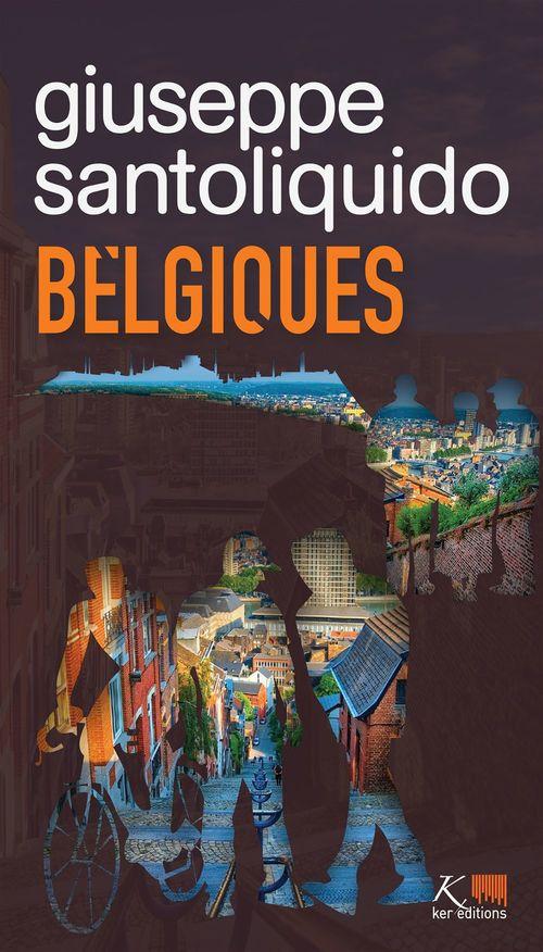 Belgiques  - Giuseppe SANTOLIQUIDO