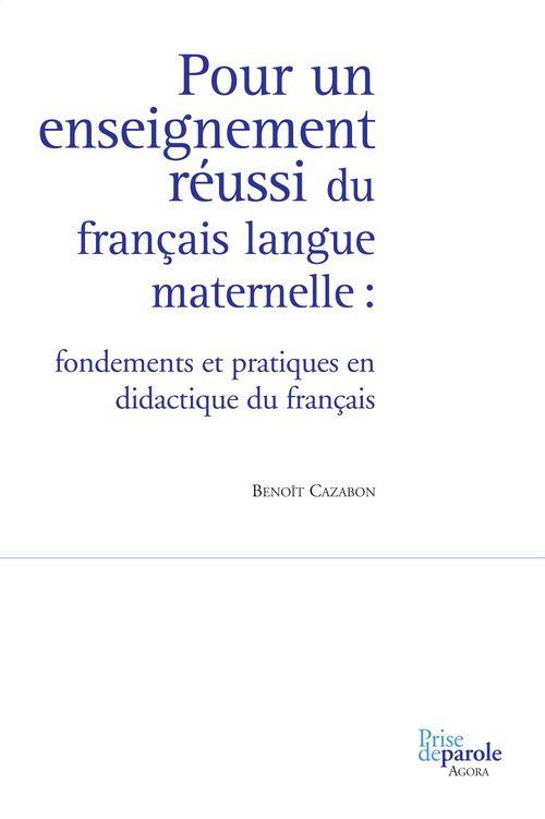 Pour un enseignement réussi du français langue maternelle