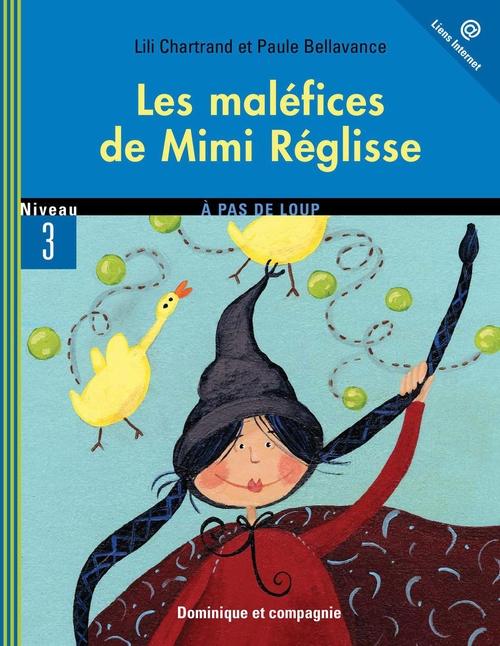 Les malefices de Mimi Réglisse