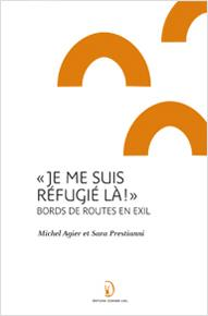 Je me suis refugié là ! : bords de routes en exil
