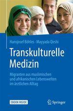 Transkulturelle Medizin  - Hansjosef Böhles - Mayyada Qirshi