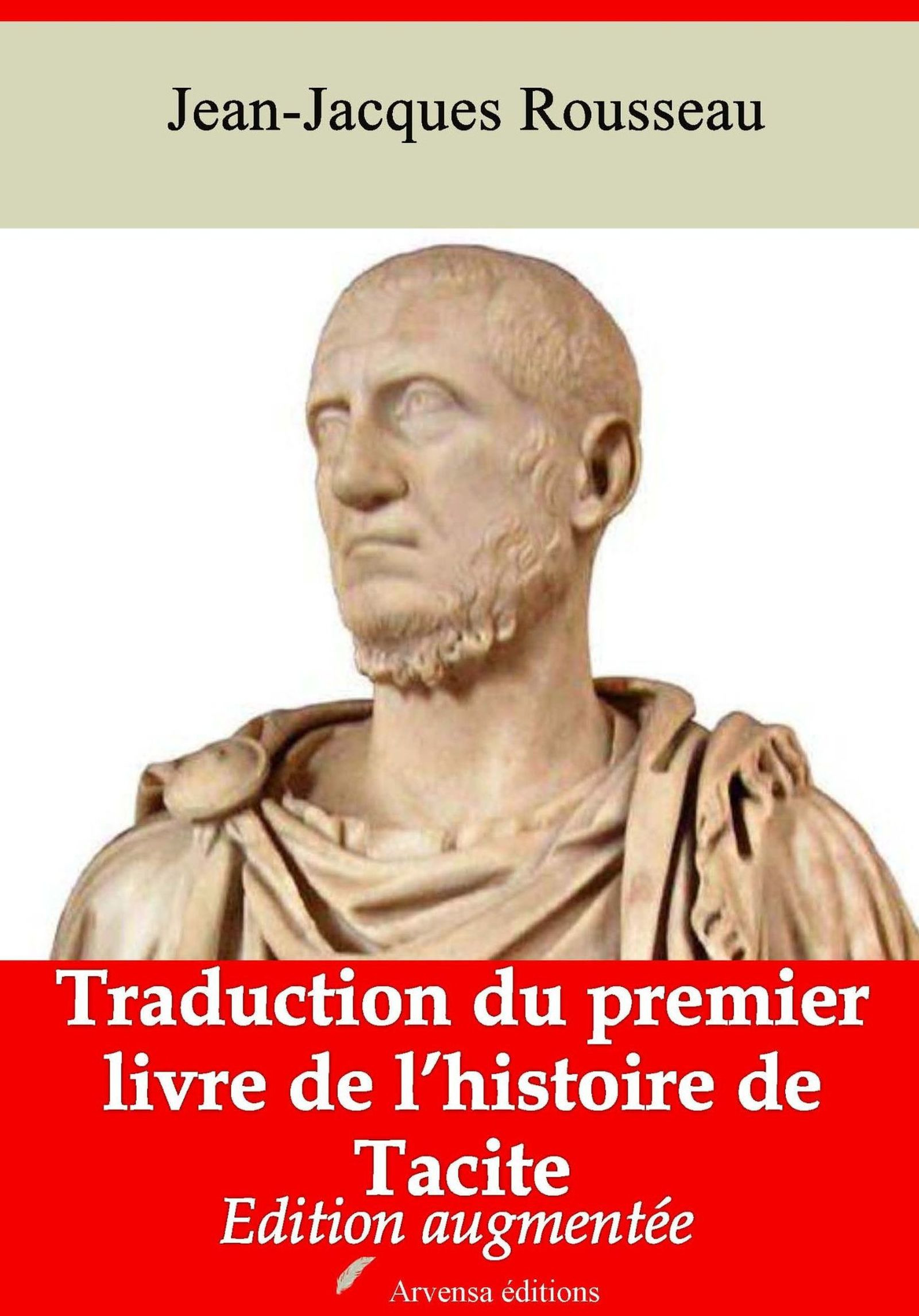 Traduction du premier livre de l'histoire de Tacite - suivi d'annexes