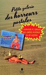 Vente Livre Numérique : Petite galerie des horreurs postales  - RAPHAELE VIDALING