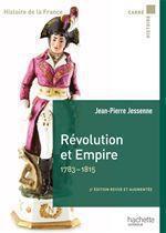 Révolution et Empire 1783-1815  - Jean-Pierre Jessenne
