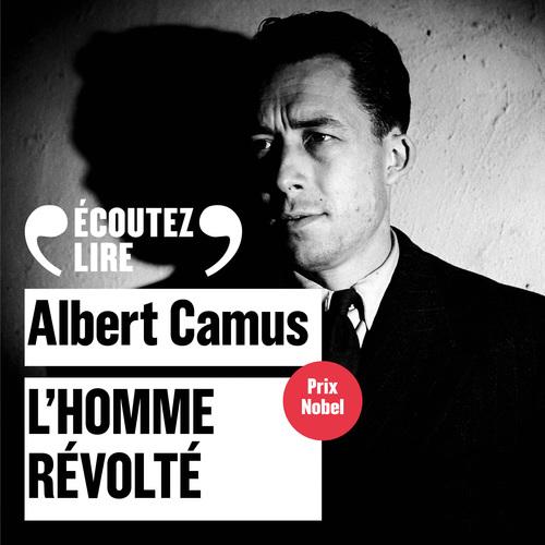 Vente AudioBook : L'homme révolté  - Albert Camus 1913-1960
