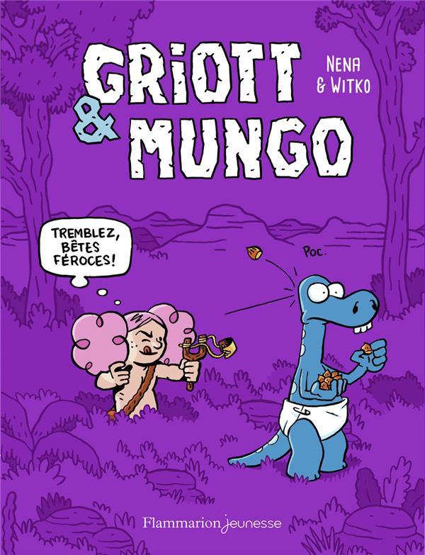 Griott et Mungo t.2 ; tremblez, bêtes féroces !