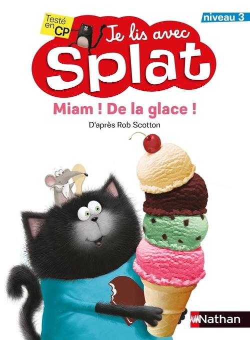 je lis avec Splat ; miam ! de la glace ! niveau 3
