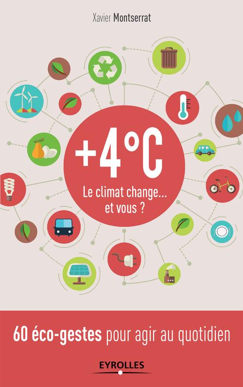 +4 C ; le climat change...et vous ?