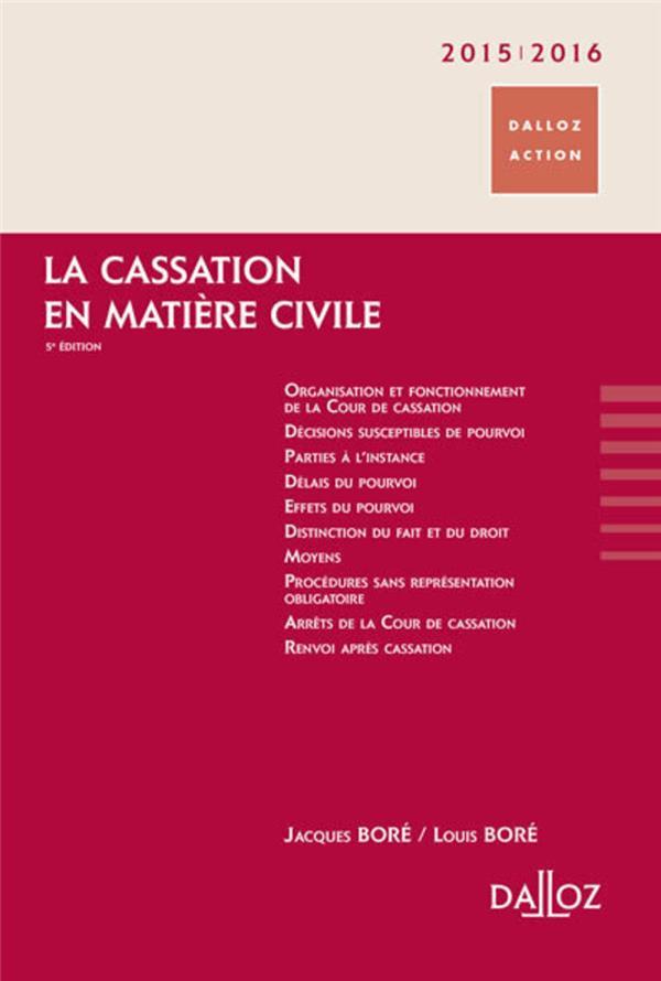 La cassation en en matière civile (5e édition)