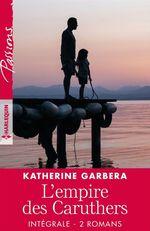 "Vente EBooks : Intégrale de la série ""L'empire des Caruthers""  - Katherine Garbera"