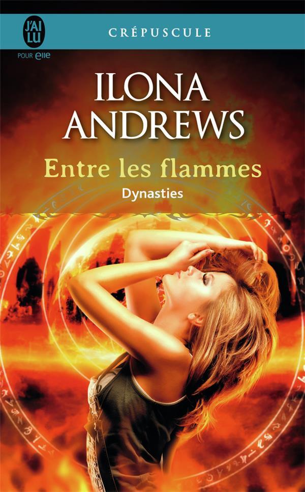 Dynasties T.1 ; entre le flammes