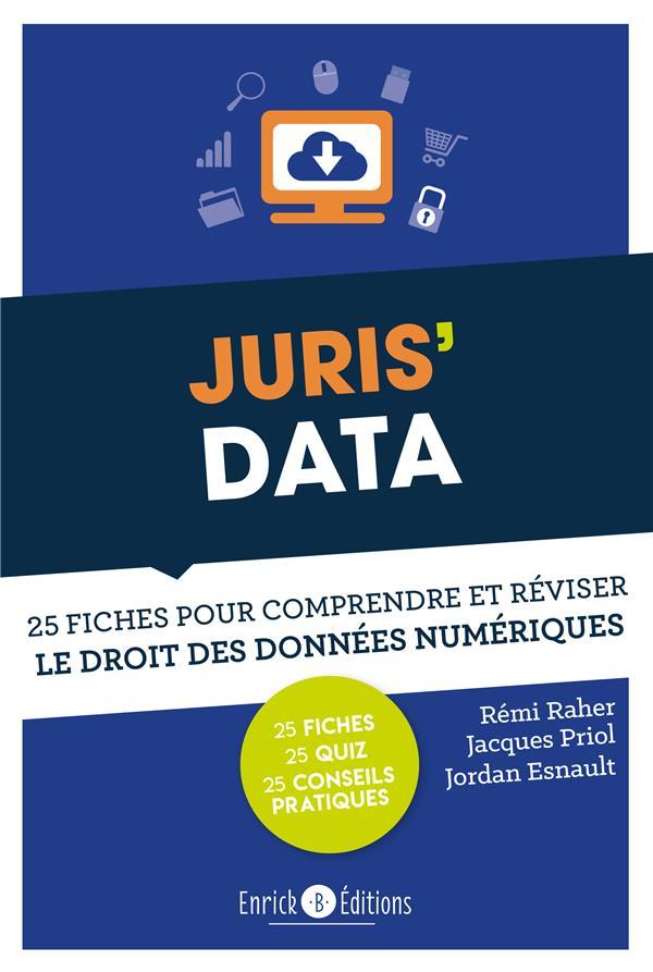 Juris'data ; 25 fiches pour comprendre et réviser le droit des données numériques