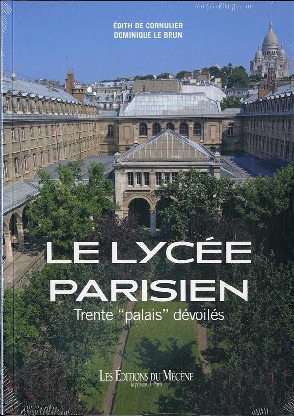 Le lycée parisien ; trente