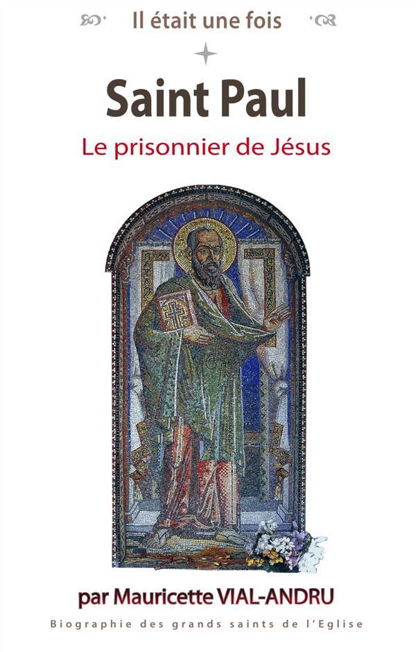 il était une fois ; Saint-Paul