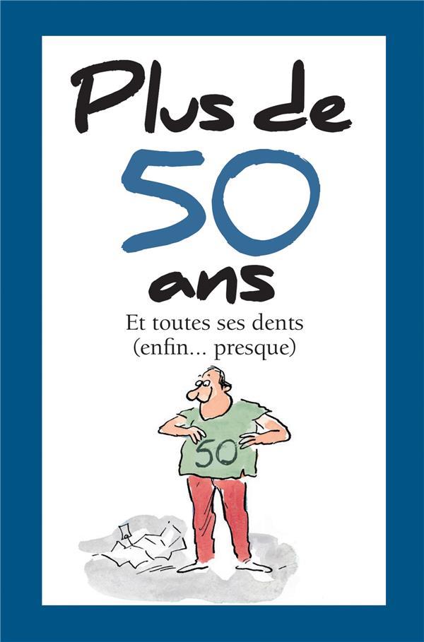 PLUS DE 50 ANS - NOUVELLE EDITION