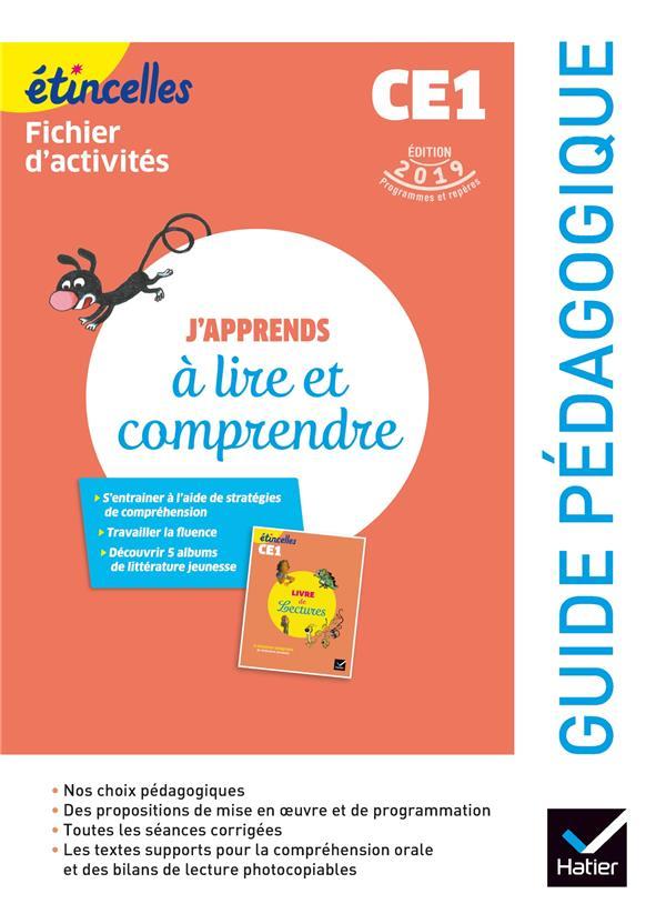 Etincelles ; Francais ; J'Apprends A Lire Et Comprendre ; Guide Pedagogique (Edition 2019)