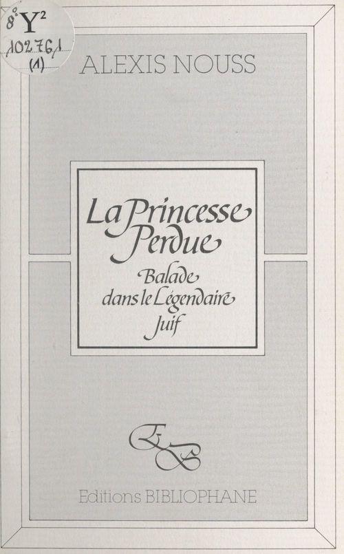 La Princesse perdue : balade dans le légendaire juif