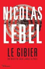 Vente Livre Numérique : Le Gibier  - Nicolas Lebel