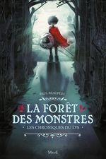 Vente EBooks : Les chroniques du lys t.1 ; la forêt des monstres  - Paul Beaupère