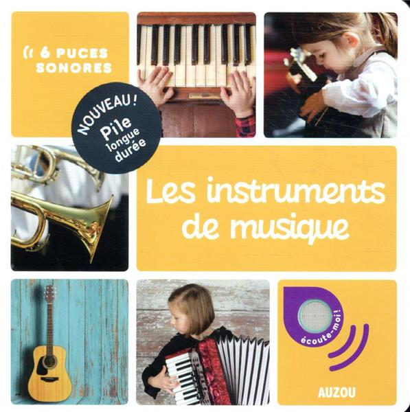 Mes premiers docs sonores ; les instruments de musiqe